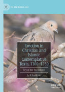 Emotion in Christian and Islamic Contemplative Texts  1100   1250