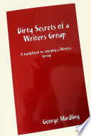 Dirty Secrets Of A Writers Group