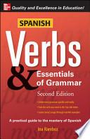 Spanish Verbs & Essentials of Grammar, 2E