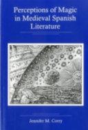 Perceptions of Magic in Medieval Spanish Literature Pdf/ePub eBook