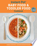 Instant Pot Baby Food and Toddler Food Cookbook Book PDF