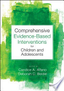 Comprehensive Evidence Based Interventions for Children and Adolescents Book
