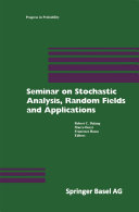 Seminar on Stochastic Analysis  Random Fields and Applications