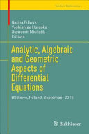 Cover image of Analytic, algebraic and geometric aspects of differential equations :  Będlewo, Poland, September 2015