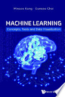 Machine Learning  Concepts  Tools And Data Visualization