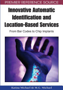 Innovative Automatic Identification and Location-Based Services: From Bar Codes to Chip Implants Pdf