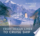 From Ocean Liner to Cruise Ship Book