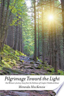 Pilgrimage Toward the Light