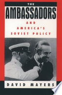 The Ambassadors and America s Soviet Policy
