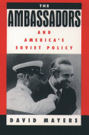 The Ambassadors and America's Soviet Policy - Seite 277