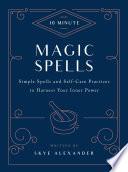 10 Minute Magic Spells