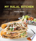 """My Halal Kitchen: Global Recipes, Cooking Tips, and Lifestyle Inspiration"" by Yvonne Maffei"