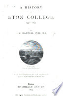 A History Of Eton College 1440 1875 With Illustrations By P H Delamotte