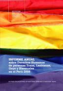Informe anual sobre derechos humanos de personas trans, lesbianas, gays y bisexuales en el Perú 2008
