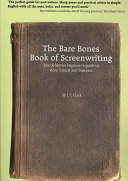 The Bare Bones Book of Screenwriting