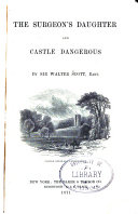 The Surgeon's Daughter, and Castle Dangerous