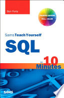SQL in 10 Minutes, Sams Teach Yourself