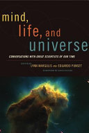 Mind, Life and Universe