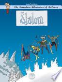 The Marvelous Adventures Of Mcconey Slalom