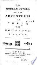 The Modern Lovers Or The Adventures Of Cupid The God Of Love A Novel Book PDF