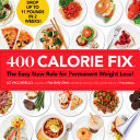"""""""400 Calorie Fix: The Easy New Rule for Permanent Weight Loss!"""" by Liz Vaccariello, Mindy Hermann, Editors of Prevention"""