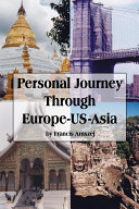 Personal Journey Through Europe-US-Asia [Pdf/ePub] eBook