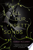 All Our Pretty Songs Book