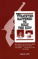 Whatever Happened to Billy the Kid