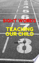 Teaching our child Sight words