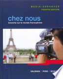 Chez Nous Media-Enhanced Version Plus Myfrenchlab (Multi Semester Access) with Etext -- Access Card Package