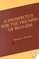 A Prospectus for the Triumph of Realism