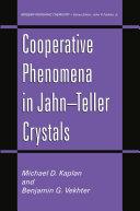 Cooperative Phenomena in Jahn   Teller Crystals