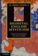 The Cambridge Companion to Medieval English Mysticism