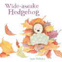 Wide Awake Hedgehog
