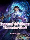 Legend Of Chaos Thunder God