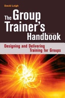 The Group Trainer s Handbook