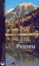 Passejos i escapades irrepetibles pel Pirineu