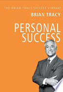PERSONAL SUCCESS: Brian Tracy Success Library
