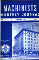 Machinists  Monthly Journal  Official Organ of the International Association of Machinists