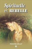 Pdf Spirituelle et Rebelle Telecharger