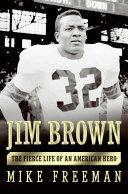 Jim Brown: A Hero's Life
