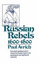 Russian Rebels, 1600-1800