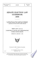 Senate Election Law Guidebook 2006 November 18 2005 109 1 Senate Document 109 10