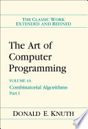 """The Art of Computer Programming, Volume 4A: Combinatorial Algorithms, Part 1"" by Donald E. Knuth"