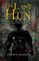 Pdf The Last Hun - Forbidden Tale Of King Mahira: The Most Brutal Man Who Ever Lived