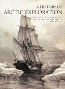A History of Arctic Exploration