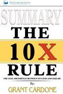 Summary of the 10x Rule