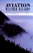 Aviation Weather Hazards of British Columbia and the Yukon