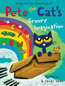 Pete the Cat s Groovy Imagination