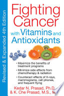 Fighting Cancer with Vitamins and Antioxidants Book PDF
